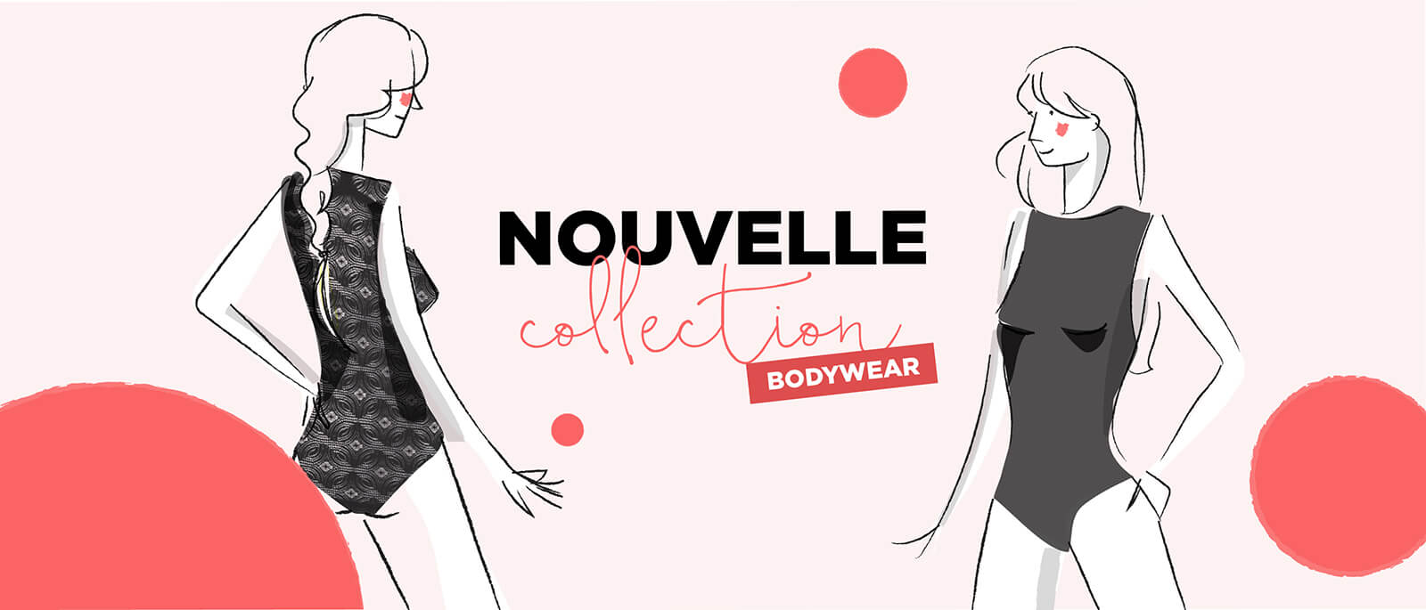 Nouvelle collection Bodywear - Le Bourget